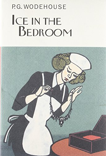 Ice in the Bedroom (Collector's Wodehouse) ()