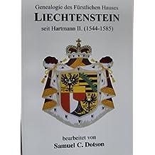 Genealogie DES Furstlichen Hauses Liechtenstein Seit Hartmann II