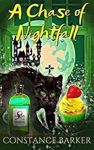 A Chase of Nightfall (The Haunted Bakery Witch Mystery Series Book 4)
