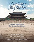 The Lost Forms of Tang Soo Do, Sy Cheatham, 1478719273