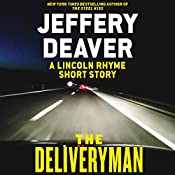 The Deliveryman: A Lincoln Rhyme Short Story | Jeffery Deaver