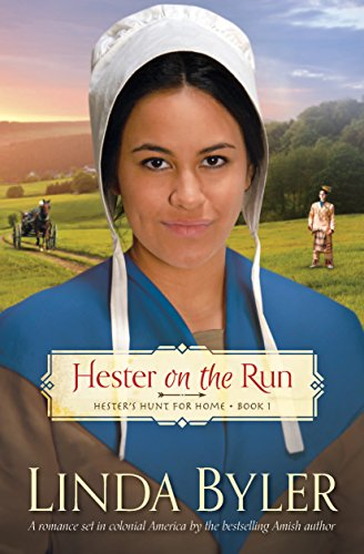 Hester on the Run: Hester's Hunt for Home, Book One (Hester Hunts for Home 1) by [Byler, Linda]