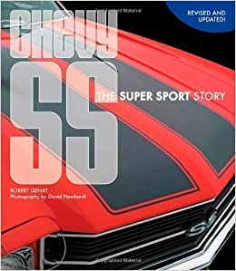 Book Chevy SS: The Super Sport Story 1 Reissue Edition by Genat, Robert published by Motorbooks (2012)