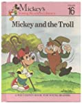 Mickey and the Troll (Mickey's Young...