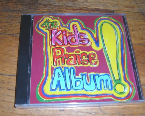 - Kid's Praise! 1 - A Explosion of Happiness - The Kid's Praise Album