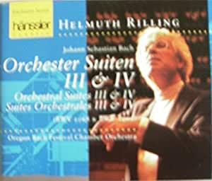 Orchestral Suites 3 & 4 (Rilling, Oregon Bach Festival Co)