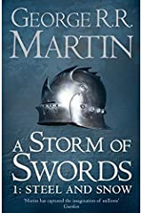A Storm of Swords: Part 1 Steel and Snow (Reissue) (A Song of Ice and Fire, Book 3) Paperback