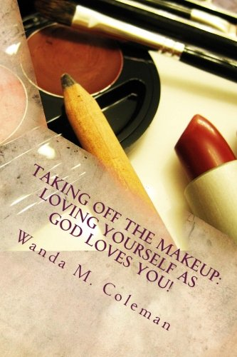 Taking off the Makeup:  Loving Yourself as God Loves You