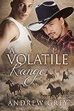A Volatile Range (Range series Book 6)