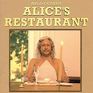 Alice's Restaurant: The Massacree Revisited (30th Anniversary Edition)