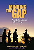 img - for Minding the Gap: African Conflict Management in a Time of Change book / textbook / text book