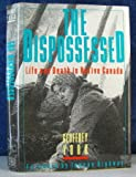 The Dispossessed: Life and Death in Native Canada