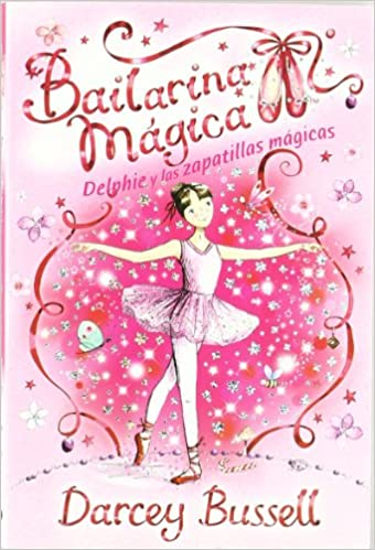 Delphie y las zapatillas mágicas (Spanish) Paperback – May 1, 2011