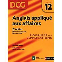 Anglais appliqué aux affaires - épreuve 12 - DCG corrigés (French Edition)