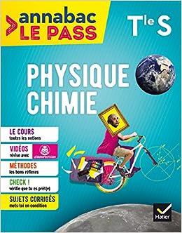 Physique-chimie Tle S: cours, méthodes, sujets corrigés... et vidéos Annabac Le Pass: Amazon.es: Jean-Joël Teixeira, Valérie Teixeira-Castex, ...