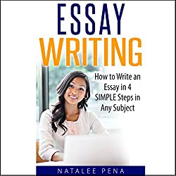 Essay Writing - How to Write an Essay in 4 Simple Steps in Any Subject