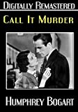 Call It Murder - Digitally Remastered