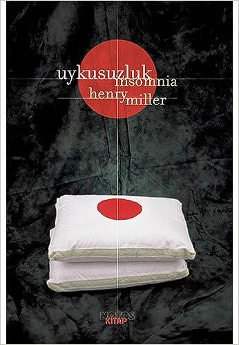Uykusuzluk: Insomnia: Amazon.de: Henry Miller: Fremdsprachige Bücher