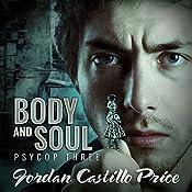 Body & Soul: PsyCop, Book 3 | Jordan Castillo Price