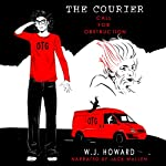 Call for Obstruction: The Courier, Book 1 | W. J. Howard