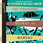 The Charming Quirks of Others: An Isabel Dalhousie novel | Alexander McCall Smith