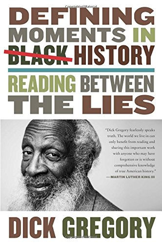 Defining Moments in Black History: Reading Between the Lies cover