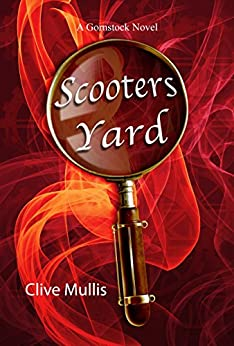 Scooters Yard (A Gornstock Novel) by [Mullis, Clive]