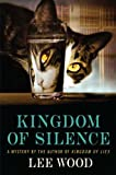 Kingdom of Silence, Lee Wood and N. Lee Wood, 0312340311