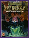 Menzoberranzan : The Famed City of the Drow, Revealed At Last!, Salvatore, R. A. and Greenwood, Ed, 1560764600