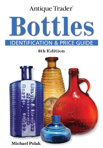 - Antique Trader Bottles Identification and Price Guide