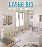 Living Big in Small Apartments, James Grayson Trulove and James G. Trulove, 0060779985