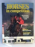 img - for Horses in Competition: showjumping and eventing around the world book / textbook / text book