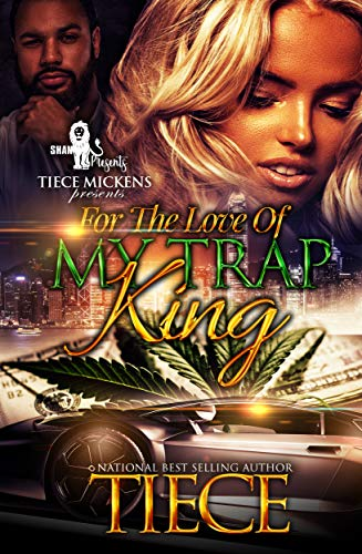 Search : For The Love Of My Trap King