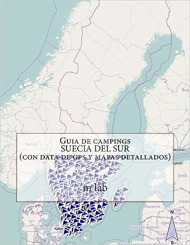Guia de campings SUECIA DEL SUR con data de gps y mapas detallados ...