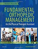 Fundamental Orthopedic Management for the Physical Therapist Assistant, 4e