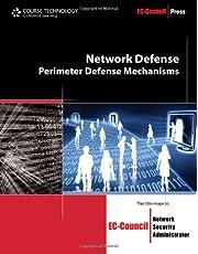 Network Defense: Perimeter Defense Mechanisms