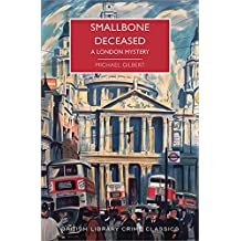 Smallbone Deceased: A London Mystery (British Library Crime Classics)