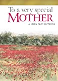 To A Very Spec Mother --2008 Ed, Helen Exley, 1846342074