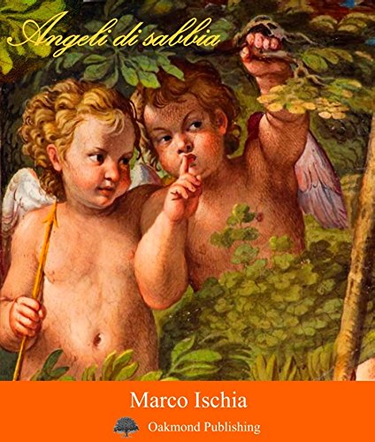 Angeli di sabbia: Racconto gemello (Racconti Oakmond Vol. 24) (Italian Edition)