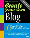 Create Your Own Blog, Tris Hussey, 0672335972