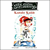 Karate Katie: Katie Kazoo, Switcheroo #18 | Nancy Krulik