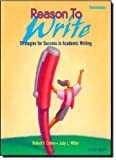 Reason to Write, Robert F. Cohen and Judy L. Miller, 0194367738
