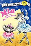 Mia and the Big Sister Ballet (My First I Can Read)