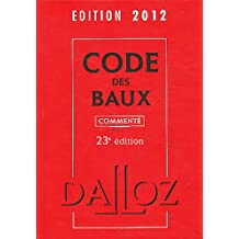 CODE DES BAUX 2012, COMMENTÉ