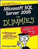 Microsoft SQL Server 2008 For Dummies (For Dummies (Computer/Tech))