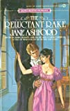 The Reluctant Rake, Jane Ashford, 0451148088