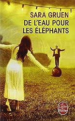 de L'Eau Pour les Elephants (Le Livre de Poche) (French Edition)