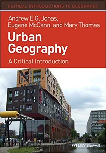 Urban geography a critical introduction critical introductions to urban geography a critical introduction critical introductions to geography 1st edition kindle edition fandeluxe Choice Image