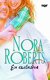 En exclusiva (Nora Roberts)