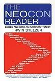 The Neocon Reader, , 0802141935